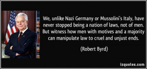 We, unlike Nazi Germany or Mussolini's Italy, have never stopped being ...