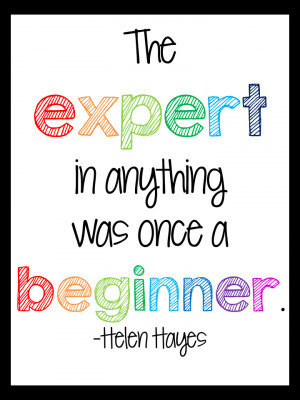 made was this quote sign. I really like this quote by Helen Hayes ...