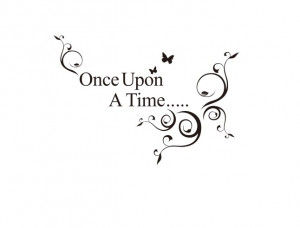 once upon a time quote art decal