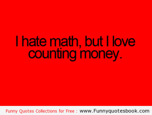 only Love in counting money - Funny Quotes