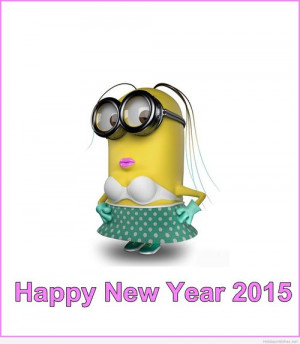 Sexy lady Minion image with a message for 2015