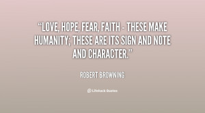 quote-Robert-Browning-love-hope-fear-faith-these-make-1-126961.png