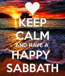 keep calm and have a happy sabbath more keep calm happy sabbath