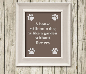 ... Instant Download Poster Dog Love Quotes Wall Art Home Decor L13038