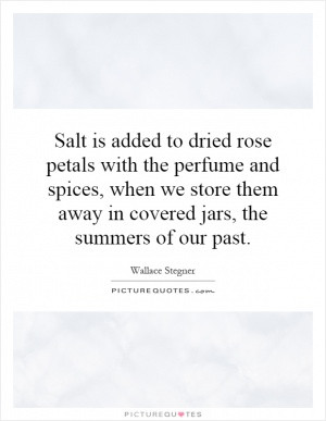 Salt is added to dried rose petals with the perfume and spices, when ...