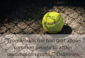 Girls who play softball have a common goal, that other people do not ...