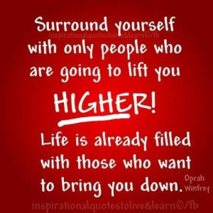 Some people try to bring you down so they can feel better about ...