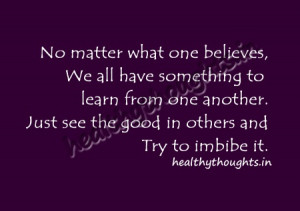 thought for the day-No matter what one believes-We all have something ...