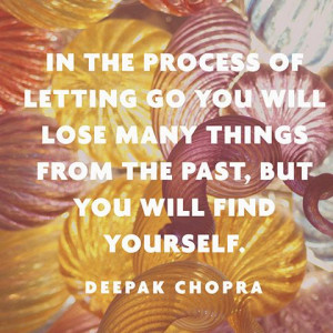 ... things from the past, but you will find yourself.