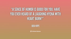 quote-Bob-Hope-a-sense-of-humor-is-good-for-142230_1.png