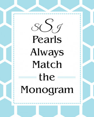 Inspirational Quote, Pearls Always Match the Monogram, Honeycomb ...