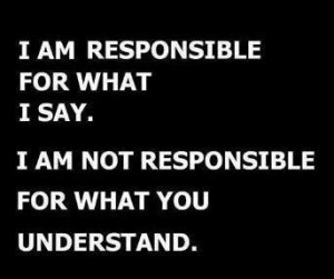 Am Responsible For What I Say ~ Attitude Quote