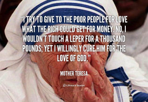 quote-Mother-Teresa-i-try-to-give-to-the-poor-100910.png