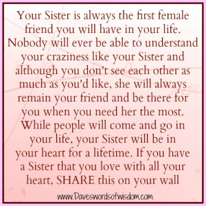 Your sister is always the first female friend you will have in your ...