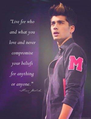 Zayn malik, quotes, sayings, live, believe, life, great