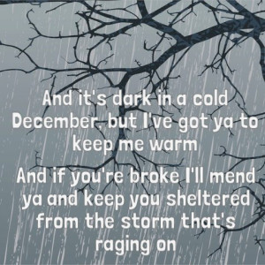 Keep Warm Quotes Got you to keep me warm