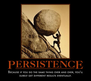 persistence tags demotivational persistence
