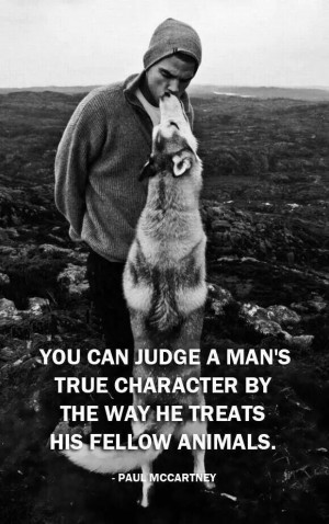 You can judge a mans character.