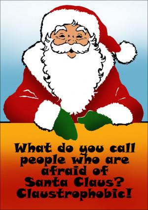 funny-christmas-riddle-afraid-of-santa-claustrophobic.jpg
