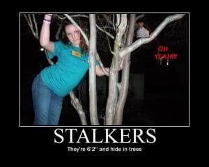Funny Stalker Sayings