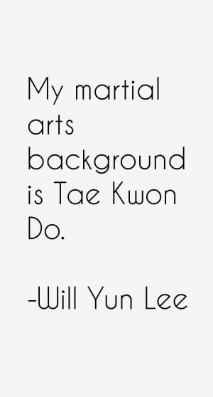 Will Yun Lee Quotes & Sayings