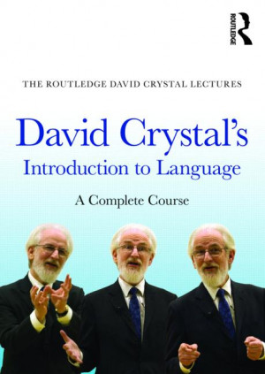 david crystal s introduction to language a complete course by david ...