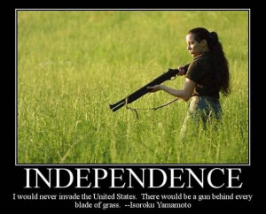 Quote sign supporting gun ownership - Independence, I would never ...