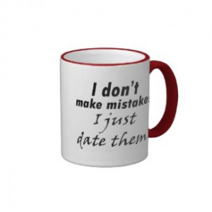 Funny quotes gifts for women joke humor coffeecups by Wise_Crack