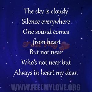 The sky is cloudy Silence everywhere