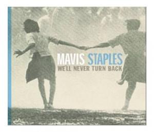 Mavis Staples We'll Never Turn Back UK CD ALBUM 68302