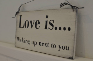 Three Sisters Signs - Waking Up Next To You Hand Painted Sign, $32.00 ...
