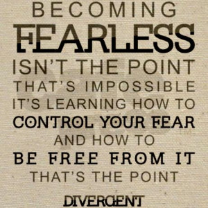 Quotes About Being Fearless In Life. QuotesGram