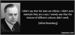 More Alfred Rosenberg Quotes
