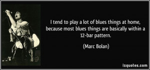 More Marc Bolan Quotes