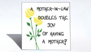 mother-in+law+doubles+the+joy+of+having+a+mother+wbg.jpg