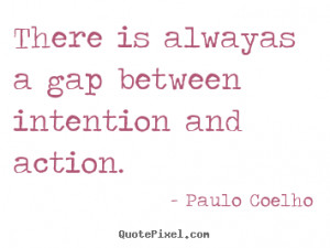 good life quotes from paulo coelho make custom picture quote