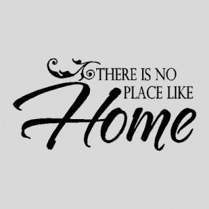 Go Back > Gallery For > Home Quotes And Sayings