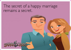 The secret of a happy marriage remains a secret Henny Youngman