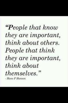 Quote About Self Absorbed People | some people really should take this ...