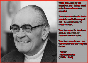 Notable Quotes:Pastor Martin Niemoller on The Wages of Apathy.