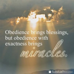 ... obedient missionary! #LDS quote #Missionary work PreparetoServe.com