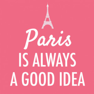 Audrey Hepburn Quote (About france, french, good idea, holidays, love ...