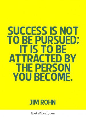... jim rohn more success quotes motivational quotes love quotes life
