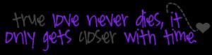 True Love Never Dies Quotes