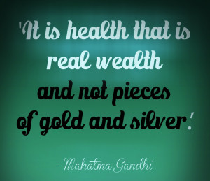 Good Health Is True Wealth