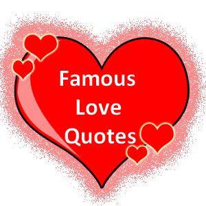 Love+Quotes%2C+Famous+Love+Quotes%2C+Famous+Quotes+on+Love.jpg