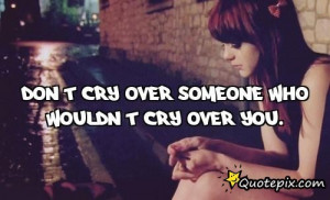 quotes about crying over someone