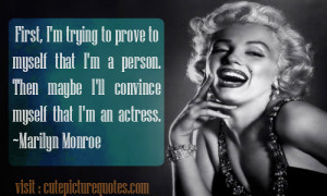 First, I'm trying to prove to myself that I'm a person. Then maybe ...