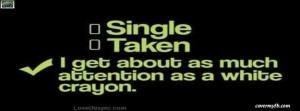 Single Taken? Facebook Cover