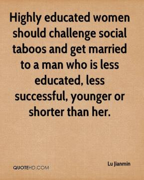 Highly educated women should challenge social taboos and get married ...